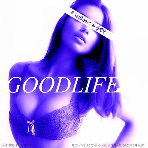 Sey / Razi Bear - Good Life
