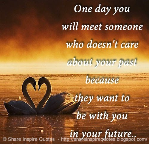 One Day You Will Meet Someone Who Doesn't Care About Your