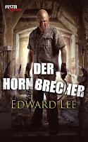 Der Hornbrecher - Edward Lee