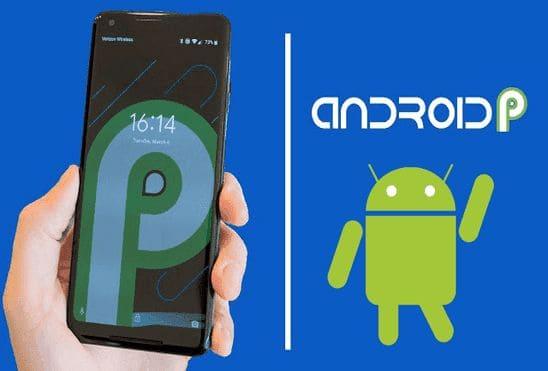 تعرف على قائمة الهواتف الذكية التى سوف تحصل على تحديث أندرويد الجديد Android 9 Pie
