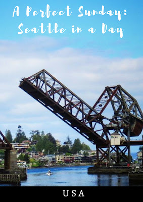 Pinterest Pin: Perfect Sunday: Seattle in a Day