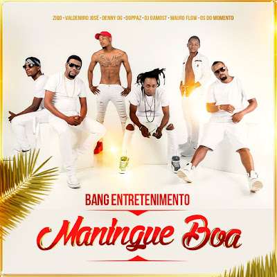 AUDIO: Bang Entretenimento - Maningue Boa