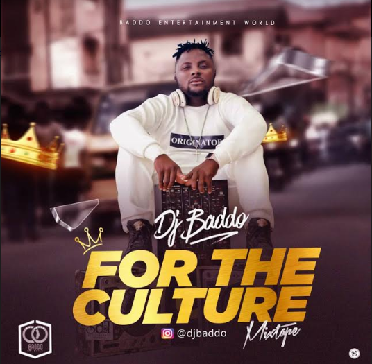 MIXTAPE: Dj Baddo For The Culture Mix  @Djbaddo_