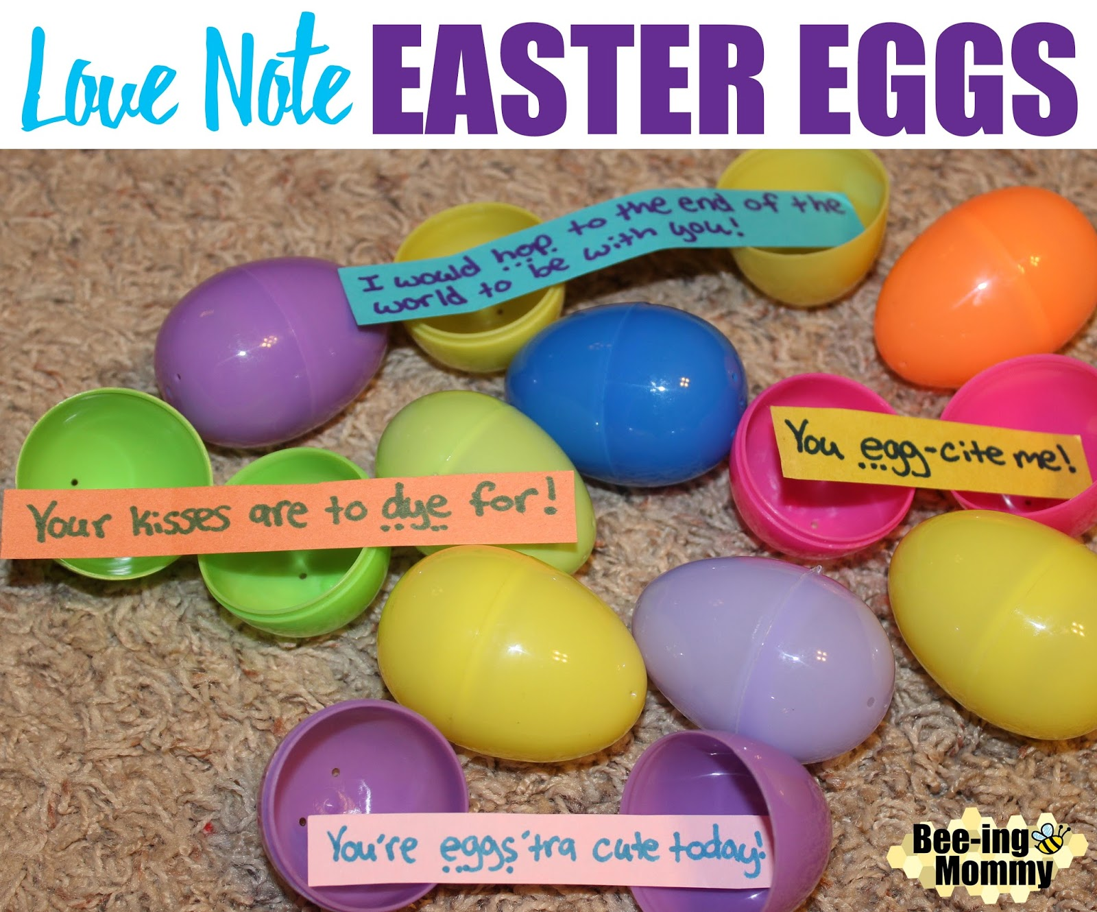 Bee ing mommy blog love note easter eggs baby feet bunny painting easter easter egg sayings love note easter eggs egg hunt adult eggs negle Image collections