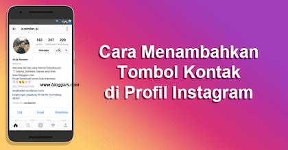 Cara Menambahkan Tombol Kontak di Instagram (Profil Bisnis) Terbaru