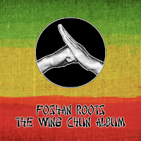 Foshan Roots - The wing Chun Album / Dubophonic