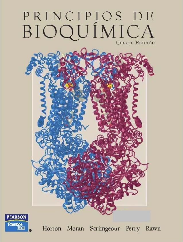 Principios de bioquímica, 4ta Edición – H. Robert Horton