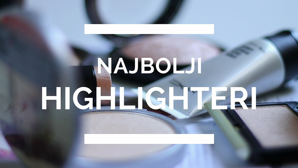 najbolji highlighteri recenzija