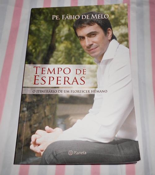 """Capa do livro """"Tempo de esperas"""" do Padre Fábio de Melo resenha"""