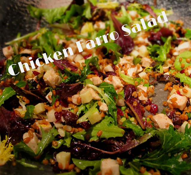 Sew What's Cooking With Joan!: Chicken Farro Salad-True
