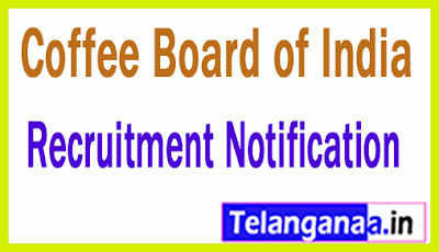 Coffee Board of India Recruitment Notification