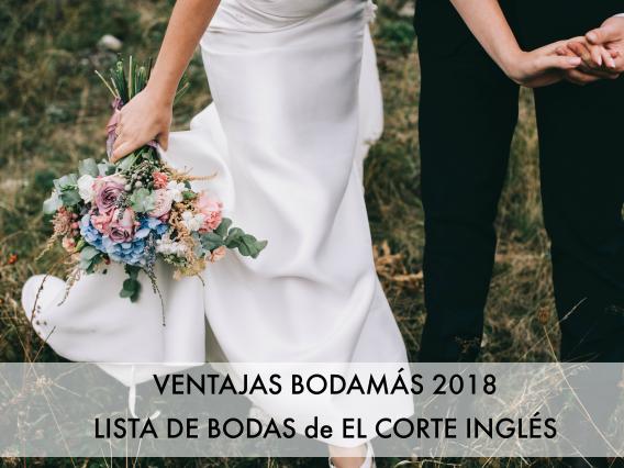Ventajas BodaMás - Lista de Boda El Corte Inglés