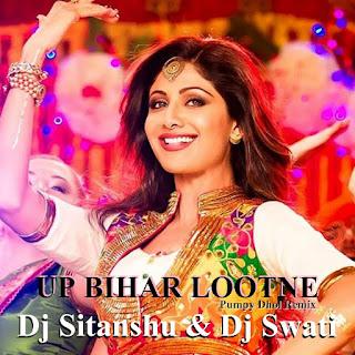 Dj-Sitanshu-Dj-Swati-UP-Bihar-Lootne-Pumpy-Dhol-Remix