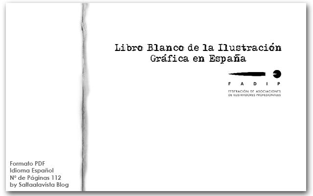 libro-blanco-de-la-ilustracion-grafica-en-españa-by-saltaalavista-blog