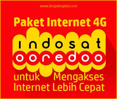 Paket Internet 4G Indosat Ooredoo untuk Mengakses Internet Lebih Cepat