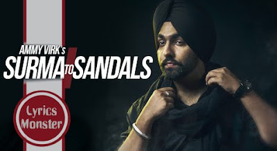 SURMA TO SANDALS SONG LYRICS   AMMY VIRK