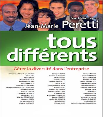 Tous Différents - Gérer La Diversité Dans L'entreprise de Jean-Marie Peretti PDF