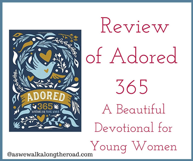 Review of Adored 365, a devotional for young women #devotional #Bible
