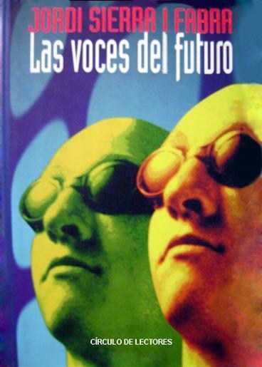 Las Voces Del Futuro – Jordi Sierra I Fabra
