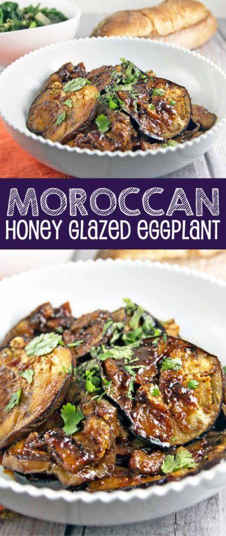 Moroccan Honey Glazed Eggplant