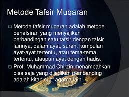 Metode Muqaran dalam Ilmu Tafsir