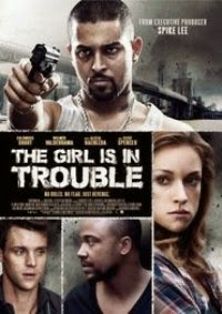 Watch The Girl Is in Trouble Online Free in HD
