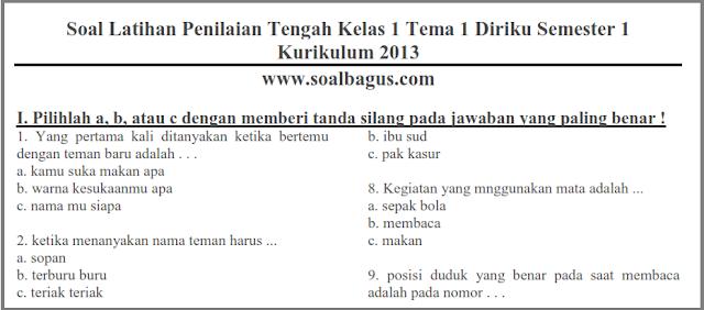 Download dan dapatkan Soal ulangan latihan PTS/ UTS / Mid Tematik Kelas 1 Tema 1 Semester 1-Ganjil Kurikulum 2013 tahun 2017 2018 www.soalbagus.com