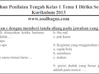 Soal UTS Tematik Kelas 1 Tema 1 Semester 1/ Ganjil Kurikulum 2013