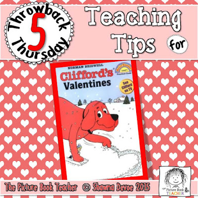 Clifford's Valentine by Norman Bridwell TBT - Teaching Tips.