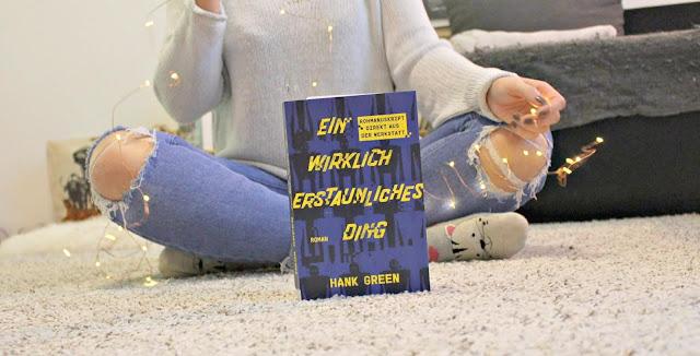 [Anzeige/Rezension] Ein wirklich erstaunliches Ding - Hank Green