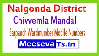Chivvemla Mandal Sarpanch Wardmumber Mobile Numbers List Part II Nalgonda District in Telangana State