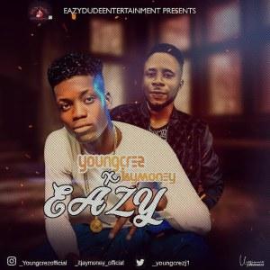 Youngcrez (@YoungcrezJ) X JayMoney - Eazy