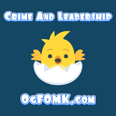 Crime and Leadership, Ogfomk.com
