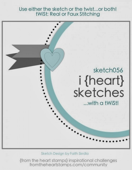 http://fromtheheartstamps.com/community/2014/03/03/i-heart-card-sketches-w-a-twist-no-56/
