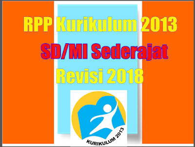 RPP Kelas 2 SD/MI Tema 4 Subtema 4 Kurikulum 2013 Revisi 2018