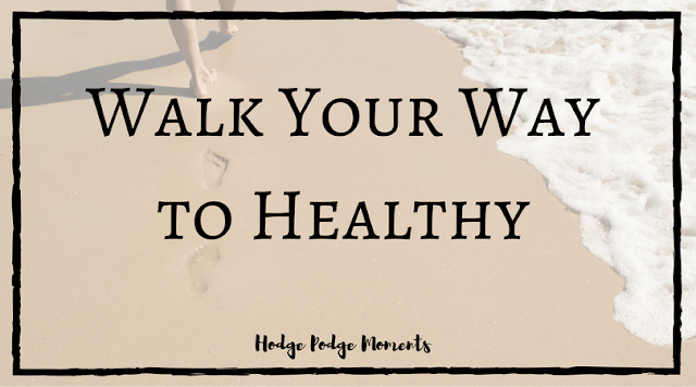 Walk Your Way to Healthy