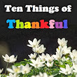 Everything Susan: Ten Things of Thankful - I have so many more than ten, but I'll try and stick to ten.