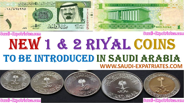 NEW 1&2 RIYALS COINS TO BE INTRODUCED IN SAUDI ARABIA