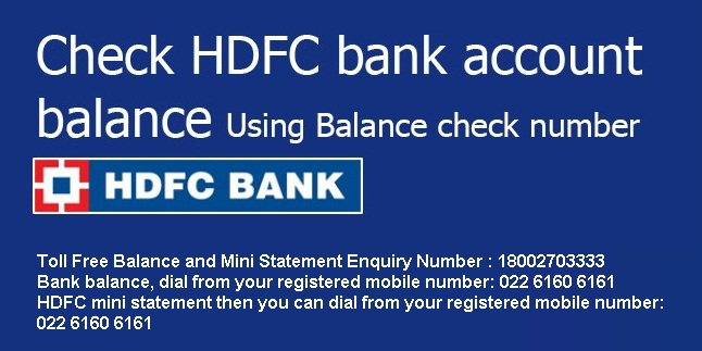 Know HDFC Bank Toll Free Balance and Mini Statement Enquiry Number