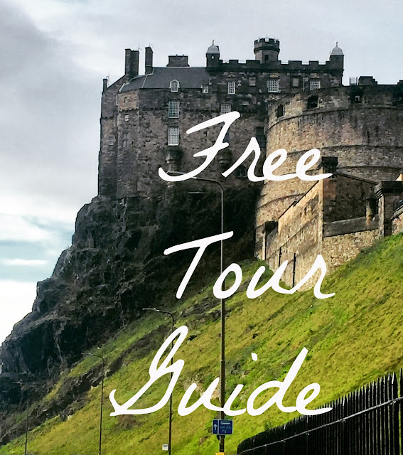 'Free Tour Guide' text on background of Edinburgh Castle, Scotland