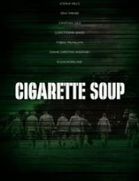 Cigarette Soup | Bmovies