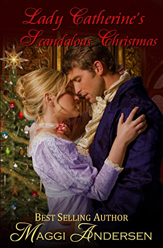 Lady Catherine's Scandalous Christmas