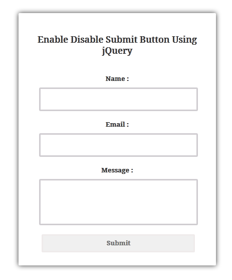 Enable Disable Submit Button Using JQuery-Programming