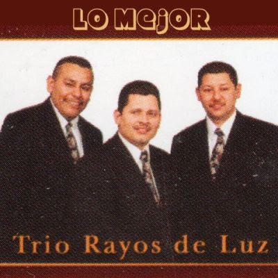Trio Rayos De Luz-Lo Mejor-