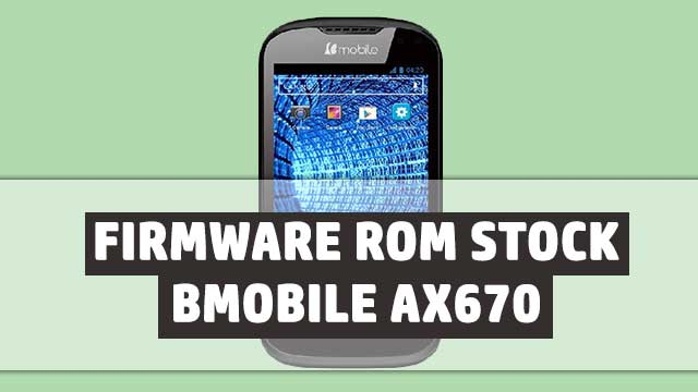 rom stock Bmobile AX670