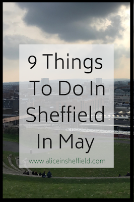 Things to do in Sheffield May 2019