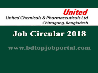 United Chemicals & Pharmaceuticals Ltd. Medical Promotion Officer (MPO) Job Circular 2018