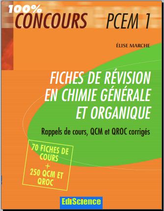 Livre : QCM et QROC Chimie générale et organique - 100% CONCOURS PCEM1