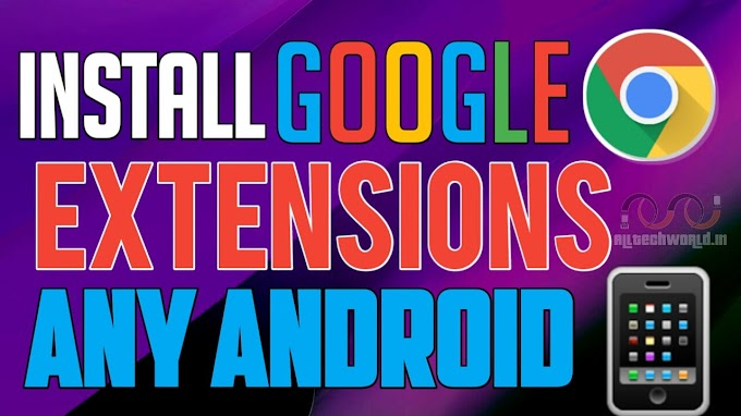 Android Me Chrome Extension Kaise Install Kare? How To Install Chrome Extension On Android In Hindi?