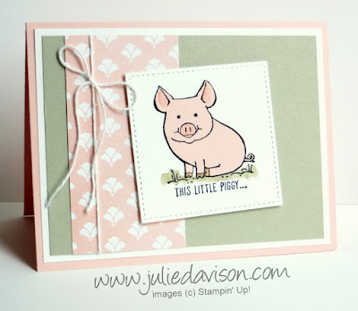 Stampin' Up! This Little Piggy ~ 2017-2018 Annual Catalog ~ www.juliedavison.com